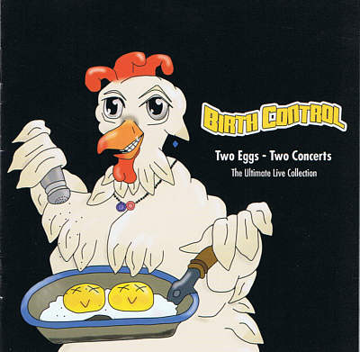 Birth Control - Two Eggs - Two Concerts (2013)